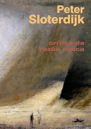 Crítica da Razão Cínica, de Peter Sloterdijk