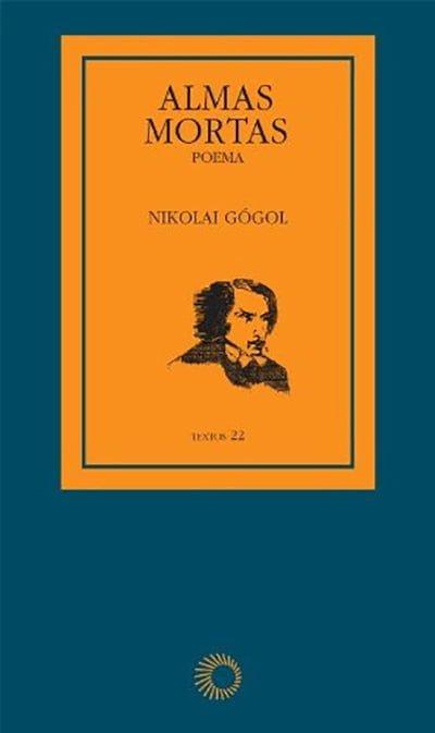 Almas Mortas (1842), Nikolai Gógol