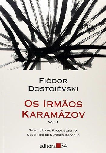 Os Irmãos Karamázov (1880), Fiódor Dostoiévski