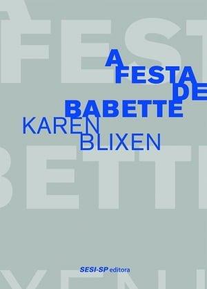 A Festa de Babette (1950), Karen Blixen