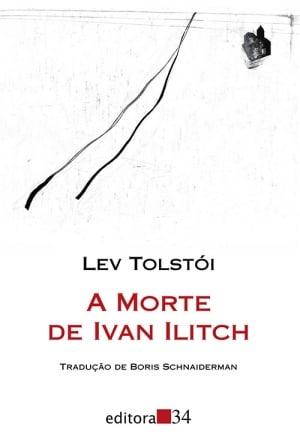 A Morte de Ivan Ilitch (1886), Lev Tolstói