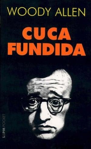 Cuca Fundida, de Woody Allen