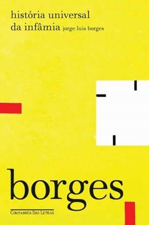 História Universal da Infâmia (1935), Jorge Luis Borges