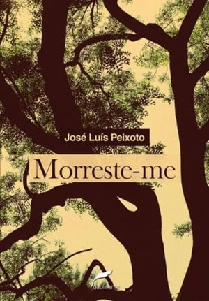 Morreste-me (2000), José Luís Peixoto