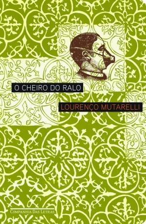 O Cheiro do Ralo (2002), de Lourenço Mutarelli