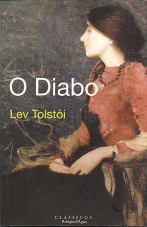 O Diabo (1916), de Lev Tolstói