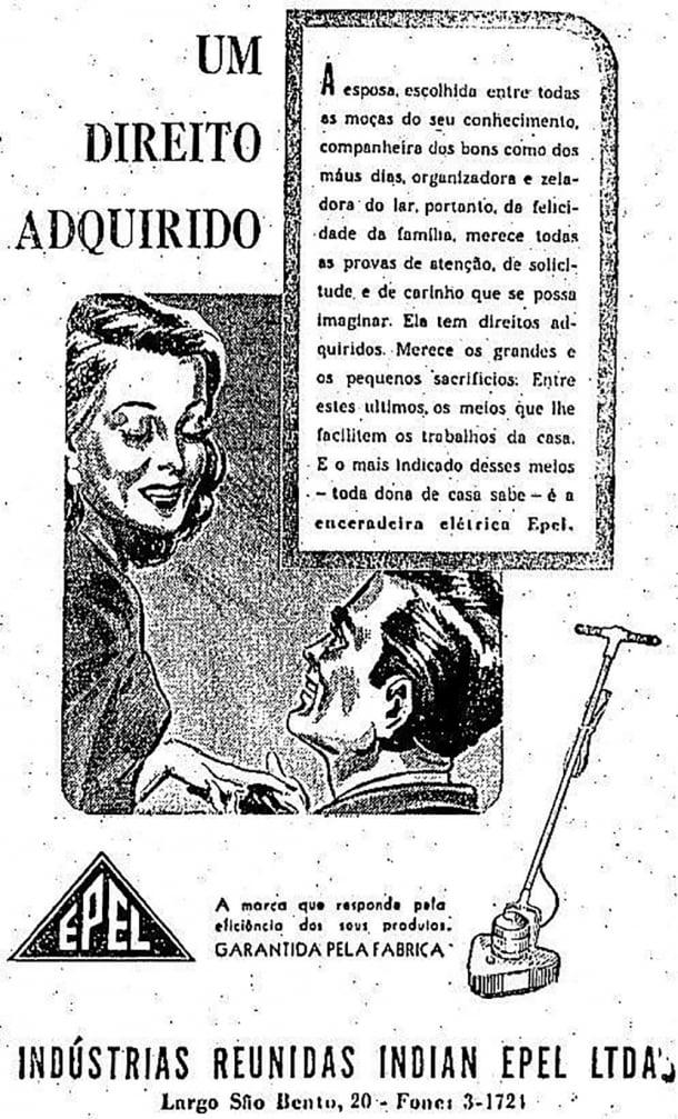 Segundo este anúncio, uma enceradeira elétrica era um direito adquirido da mulher