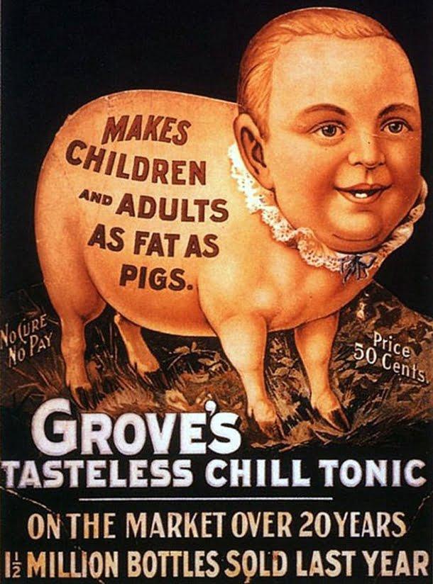 """Este composto tônico afirmava deixar """"crianças e adultos mais gordos que porcos"""""""