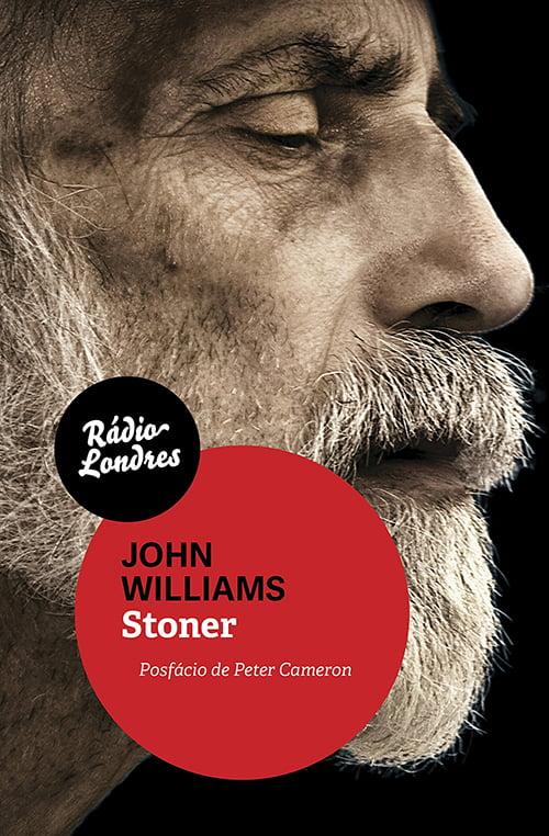 Stoner, de John Williams (Rádio Londres, 320 páginas)