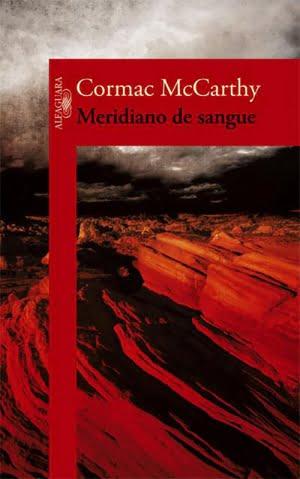 Meridiano de Sangue (1985), de Cormac McCarthy