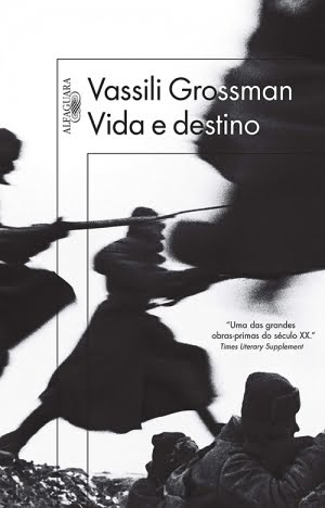Vida e Destino (1980), de Vassili Grossman
