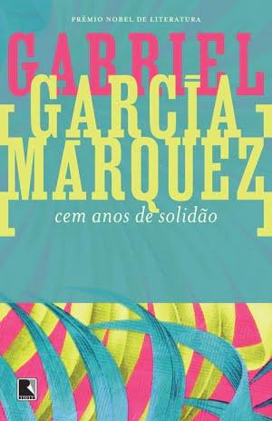 Cem Anos de Solidão (1967), de Gabriel García Márquez